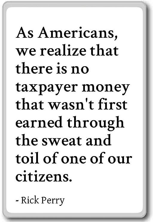 Como americanos, nos damos cuenta de que no hay impuestos. Imán ...