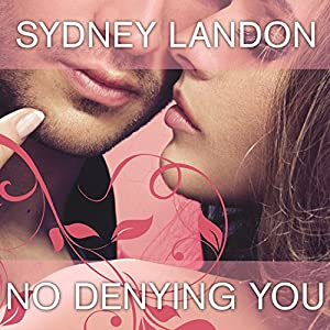 No Denying You Audiobook