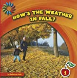How's the Weather in Fall?, Rebecca Felix, 1610809025