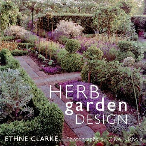 Herb Garden Design: Ethne Clarke, Clive Nichols: 9780711220119
