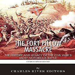 The Fort Pillow Massacre