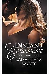 Instant Enticement Paperback