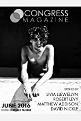 Congress Magazine: Issue 1, June 2016 Kindle Edition