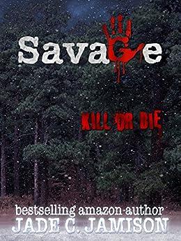 Savage by [Jamison, Jade C.]