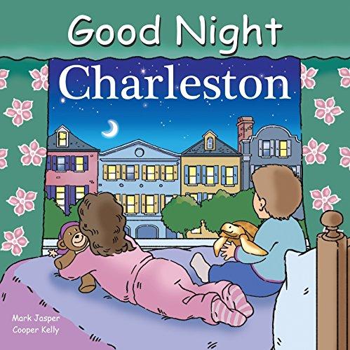 Good Night Charleston (Good Night Our - Market Charleston Street