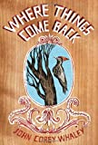 Where Things Come Back, John Corey Whaley, 1442413336