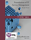 Foundations of IT Service Management with ITIL 2011: ITIL Foundations Course in a Book (English Edition)
