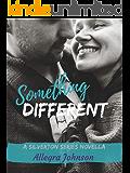 Something Different: Silverton Series 0.5