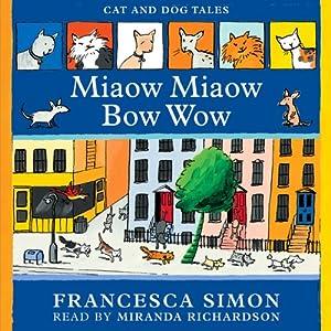 Miaow Miaow Bow Wow Audiobook