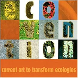 Book Ecovention, Current Art to Transform Ecologies by Sue Spaid (2002-06-03)