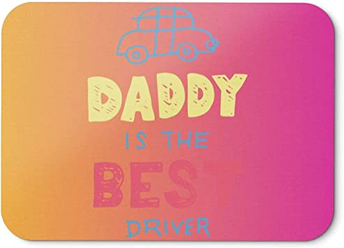 BLAK TEE Daddy is the Best Driver Funny Doodle Mouse Pad 18 x ...