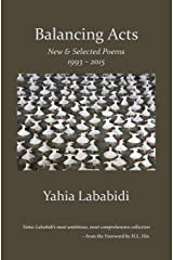 Balancing Acts: New & Selected Poems 1993 - 2015 Paperback