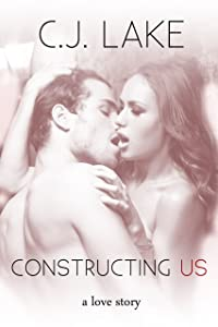 Constructing Us: a New Adult Romance (The Attraction Series, Book 1)