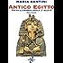 Antico Egitto - Prima Parte: Tutta la Storia dall'A alla Z