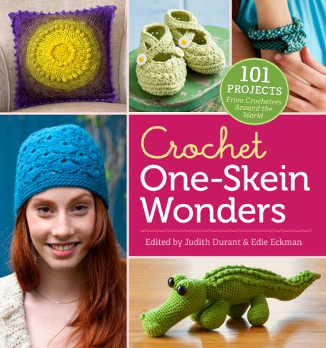 (Crochet One-Skein Wonders®: 101 Projects from Crocheters around the World)