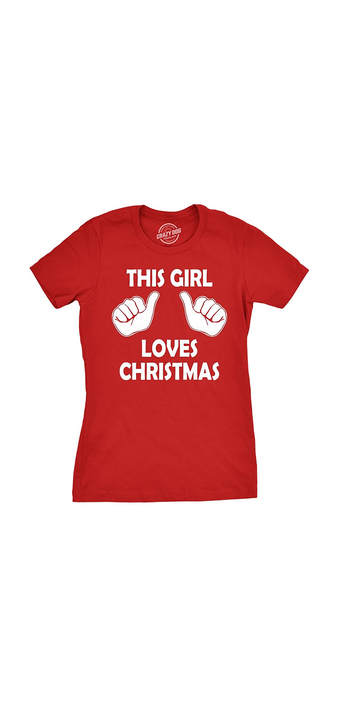 Womens This Girl Loves Christmas T Shirt Funny Holiday Shirt For