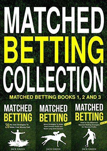 ?READ? Matched Betting Collection: Matched Betting Books 1, 2 And 3. Rhode cliente diseno Palacio products claves