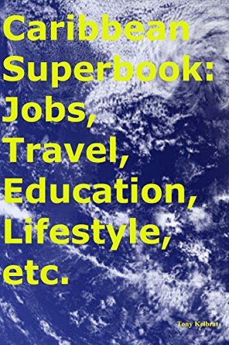 Caribbean Superbook: Jobs, Travel, Education, Lifestyle, etc.