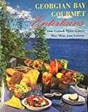 img - for Georgian Bay Gourmet Entertains book / textbook / text book