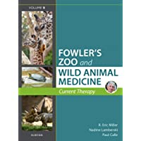 Miller - Fowler's Zoo and Wild Animal Medicine