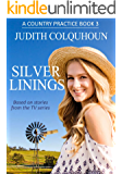 Silver Linings (A Country Practice Book 3)