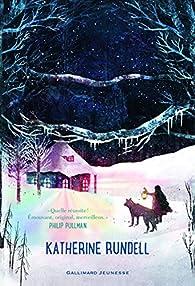 Coeur de loup par Katherine Rundell