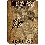 Dire Harvest: Book 1: Zlo