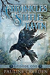 Chronicles of Steele: Raven 1: Episode 1