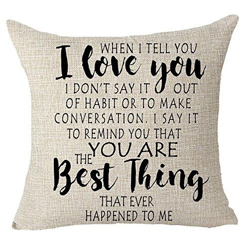 FELENIW I Love You You're The Best Things That Ever Happened to Me Girlfriends Boyfriends Wife Husband Couple Gift Throw Pillow Cover Cushion Case Cotton Linen Material Decorative 18x18 inches (Best Gifts To Get Your Girlfriend For Christmas)
