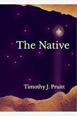 The Native: A Celebration Of The Incarnation (PruittWrites Bible Studies Book 3) Kindle Edition