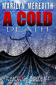 A Cold Death (Tempe Crabtree Mystery Book 16) by [Meredith, Marilyn]