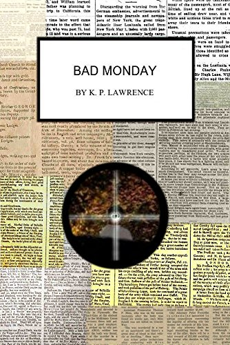 Bad Monday by [Lawrence, K P]
