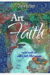 Art and Faith: mixed media art with a faith-filled message Paperback