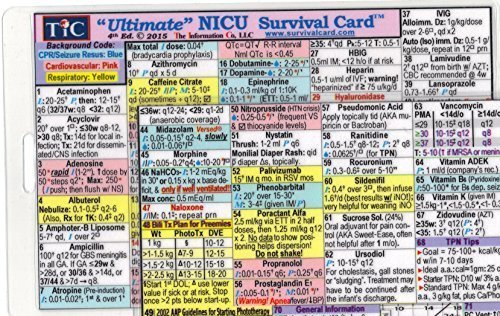 (Ultimate NICU (Neonatal Intensive Care Unit) Survival Card Quick Reference Guide (Small 3 x 4 3/8 in., ID/Badge Size) Latest updates - laminated with hole punched - Water Resistant )