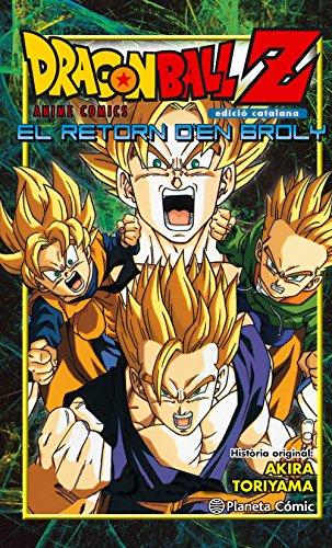 Descargar Libro Bola De Drac Z El Retorn D'en Broly Akira Toriyama