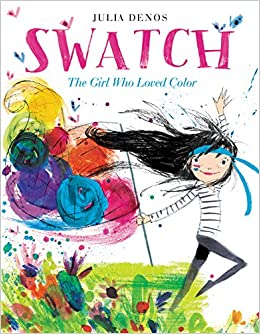 swatch the girl who loved color julia denos amazoncom books