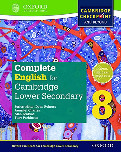 Complete English for Cambridge Lower Secondary Student Book 8: For Cambridge Checkpoint and beyond (CIE Checkpoint)