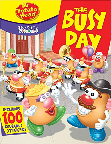 (Storytime Stickers: Mr. Potato Head: The Busy Day )