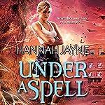 Under a Spell | Hannah Jayne
