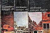img - for Civilizatia Europei Clasice - Pierre Chaunu - 3 Vol. (Editura Meridiane 1989) book / textbook / text book