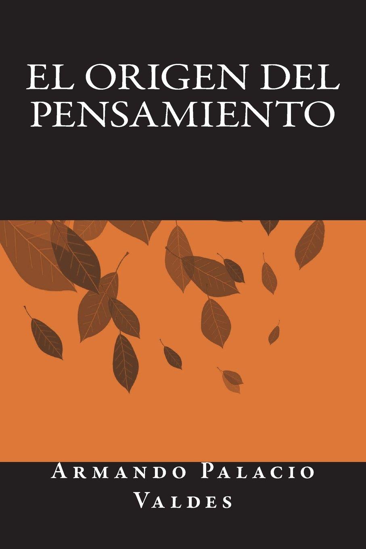 Amazon.com: El Origen del Pensamiento (Spanish Edition ...