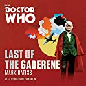 Doctor Who: The Last of the Gaderene Radio/TV Program by Mark Gatiss Narrated by Richard Franklin