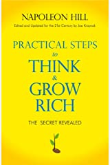 Practical Steps to Think and Grow Rich Kindle Edition