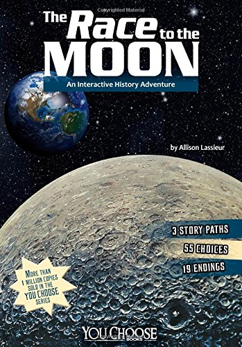 Download The Race to the Moon: An Interactive History Adventure (You Choose: History) pdf