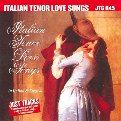 Sing The Hits Of Italian Tenor Love Songs (Karaoke)