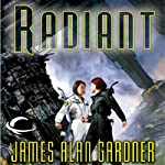 Radiant: League of Peoples, Book 7 | James Alan Gardner