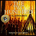 The Two Hundred | K. Edwin Fritz