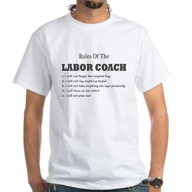 d9eb3717172 Amazon.com  CafePress Rules of The Labor Coach T-Shirt Cotton T ...
