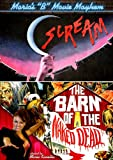 Maria's B Movie Mayhem: Scream / The Barn of the Naked Dead