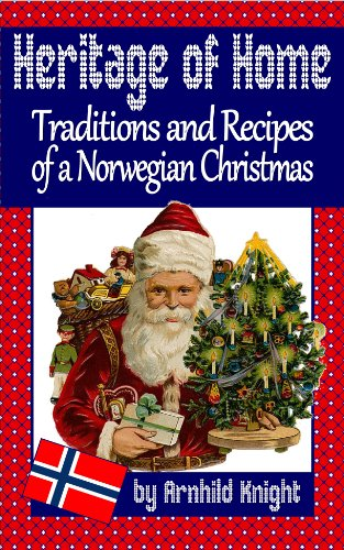 Norwegian Christmas.Heritage Of Home Traditions And Recipes Of A Norwegian Christmas